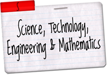 Science Technology Engineering and Mathematics